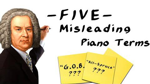 5 Misleading Piano Terms