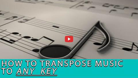 How to Transpose Music to Any Key