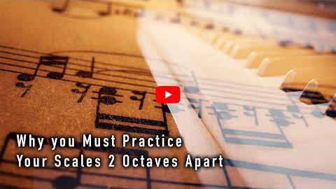 Why You Should Practice Scales Two Octaves Apart