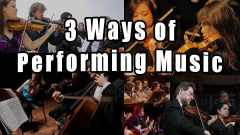 3 Ways of Performing Music