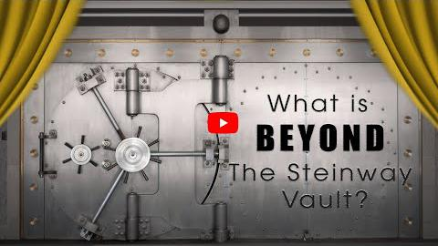 What is Beyond the Steinway Vault?