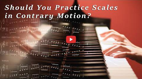 Should You Practice Scales in Contrary Motion?