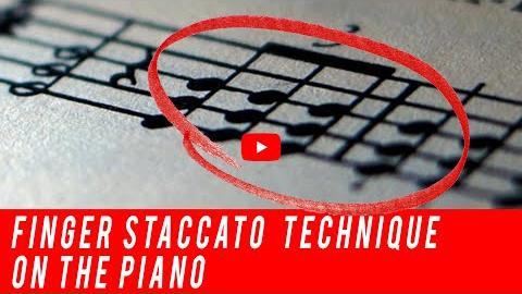 Finger Staccato Technique on the Piano