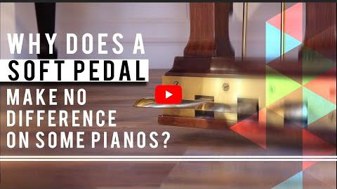 Why Does a Soft Pedal Make No Difference on Some Pianos?