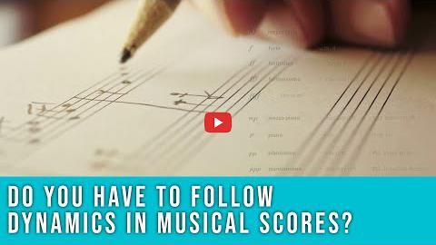 Do You Have to Follow Dynamics in Musical Scores?