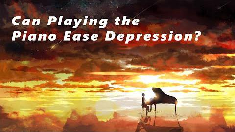 Can Playing the Piano Ease Depression?