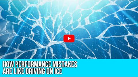 How Mistakes in Performance are Like Driving on Ice