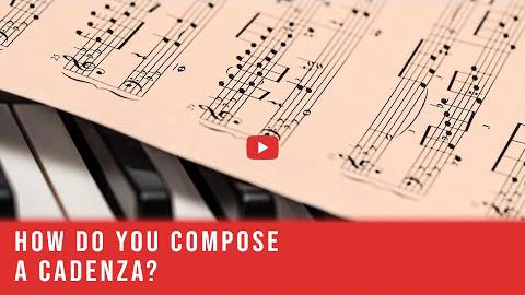 How Do You Compose A Cadenza?