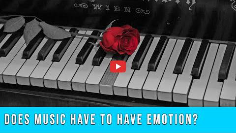 Does Music Have to Have Emotion
