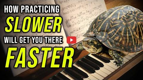How Practicing Slower Will Get You There Faster