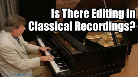 Is There Editing in Classical Recordings?