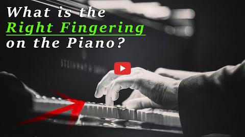 What Is the Right Fingering on the Piano?