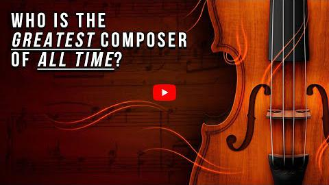 Who is the Greatest Composer of All Time?