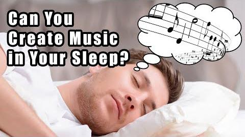 Can You Create Music in Your Sleep?
