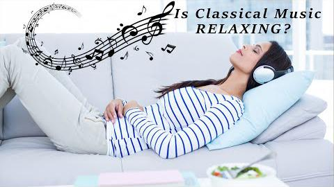 Is Classical Music Relaxing?